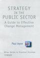 Strategy in the Public Sector: A Guide to Effective Change Management (0471895253) cover image
