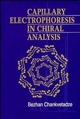 Capillary Electrophoresis in Chiral Analysis (0471974153) cover image