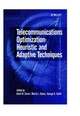 Telecommunications Optimization: Heuristic and Adaptive Techniques (0471988553) cover image