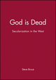 God is Dead: Secularization in the West (0631232753) cover image