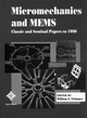 Micromechanics and MEMS: Classic and Seminal Papers to 1990 (0780310853) cover image