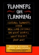 Planners on Planning: Leading Planners Offer Real-Life Lessons on What Works, What Doesn't, and Why (0787902853) cover image