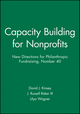 Capacity Building for Nonprofits: New Directions for Philanthropic Fundraising, Number 40 (0787972053) cover image