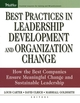 Best Practices in Leadership Development and Organization Change: How the Best Companies Ensure Meaningful Change and Sustainable Leadership (0787976253) cover image