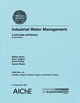 Industrial Water Management: A Systems Approach, 2nd Edition (0816908753) cover image