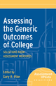 Assessing the Generic Outcomes of College: Selections from Assessment Measures (1118162153) cover image