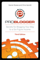 ProBlogger: Secrets for Blogging Your Way to a Six-Figure Income, 3rd Edition (1118199553) cover image