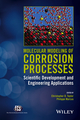 Molecular Modeling of Corrosion Processes: Scientific Development and Engineering Applications (1118266153) cover image