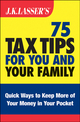 J.K. Lasser's 75 Tax Tips for You and Your Family (1118306953) cover image