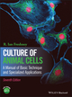 Culture of Animal Cells: A Manual of Basic Technique and Specialized Applications, 7th Edition (1118873653) cover image