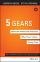 5 Gears: How to Be Present and Productive When There is Never Enough Time (1119111153) cover image