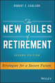 The New Rules of Retirement: Strategies for a Secure Future, 2nd Edition (1119183553) cover image