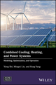 Combined Cooling, Heating, and Power Systems: Modelling, Optimization, and Operation (1119283353) cover image
