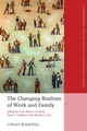The Changing Realities of Work and Family: A Multidisciplinary Approach (1405163453) cover image