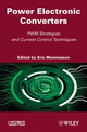 Power Electronic Converters: PWM Strategies and Current Control Techniques (1848211953) cover image
