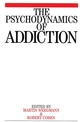 The Psychodynamics of Addiction (1861563353) cover image