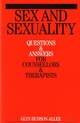 Sex and Sexuality: Questions and Answers for Counsellors and Psychotherapists (1861564953) cover image