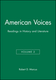 American Voices, Volume 2: Readings in History and Literature (1881089053) cover image