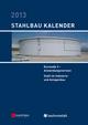 Stahlbau-Kalender 2013 - Eurocode 3: Anwendungsnormen, Stahl im Industrie- und Anlagenbau (3433605653) cover image