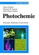 Photochemie: Konzepte, Methoden, Experimente (3527295453) cover image