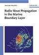 Radio Wave Propagation in the Marine Boundary Layer (3527604553) cover image