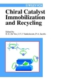 Chiral Catalyst Immobilization and Recycling (3527613153) cover image