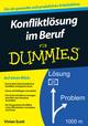 Konfliktlosung im Beruf für Dummies (3527668853) cover image