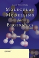 Molecular Modelling for Beginners (0470030054) cover image