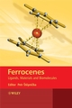 Ferrocenes: Ligands, Materials and Biomolecules (0470035854) cover image