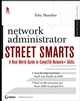 Network Administrator Street Smarts: A Real World Guide to CompTIA Network+ Skills (0470098554) cover image