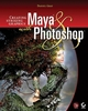 Creating Striking Graphics with Maya and Photoshop (0470113154) cover image