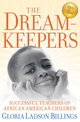 The Dreamkeepers: Successful Teachers of African American Children, 2nd Edition (0470408154) cover image