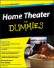 Home Theater For Dummies, 3rd Edition (0470466154) cover image