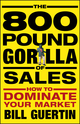 The 800-Pound Gorilla of Sales: How to Dominate Your Market  (0470496754) cover image