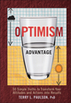 The Optimism Advantage: 50 Simple Truths to Transform Your Attitudes and Actions into Results (0470554754) cover image