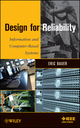 Design for Reliability: Information and Computer-Based Systems (0470604654) cover image