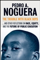 The Trouble With Black Boys: ...And Other Reflections on Race, Equity, and the Future of Public Education (0470605154) cover image