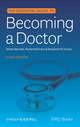 Essential Guide to Becoming a Doctor, 3rd Edition (0470654554) cover image