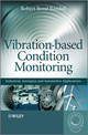 Vibration-based Condition Monitoring: Industrial, Aerospace and Automotive Applications (0470747854) cover image