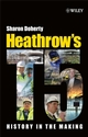 Heathrow's Terminal 5: History in the Making (0470754354) cover image