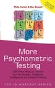 More Psychometric Testing: 1000 New Ways to Assess Your Personality, Creativity, Intelligence and Lateral Thinking (0470862254) cover image