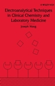 Electroanalytical Techniques in Clinical Chemistry and Laboratory Medicine (0471187054) cover image