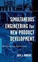 Simultaneous Engineering for New Product Development: Manufacturing Applications (0471252654) cover image