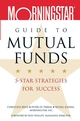 Morningstar Guide to Mutual Funds: 5-Star Strategies for Success (0471459054) cover image