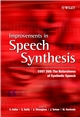 Improvements in Speech Synthesis: Cost 258: The Naturalness of Synthetic Speech (0471499854) cover image