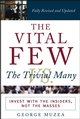 The Vital Few vs. the Trivial Many: Invest with the Insiders, Not the Masses (0471681954) cover image