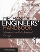 Mechanical Engineers' Handbook, Materials and Mechanical Design, 3rd Edition (0471719854) cover image
