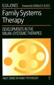 Family Systems Therapy: Developments in the Milan-Systemic Therapies (0471938254) cover image