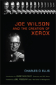 Joe Wilson and the Creation of Xerox (0471998354) cover image