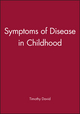 Symptoms of Disease in Childhood (0632036354) cover image